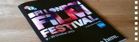 The 2013 London Film Festival is about to get all up in your grill