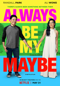 Review: Always Be My Maybe is almost definitely an okay film Movie Review