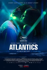 Review: Atlantics is a haunting ghost tale with real world origins Movie Review