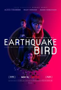Review: Earthquake Bird: who is he, what is his net worth, who is his wife? Movie Review