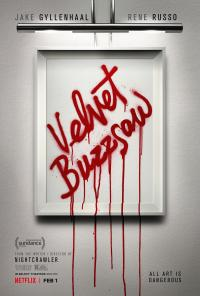 Review: Velvet Buzzsaw paints a dark canvas but is worse than the sum of its p-arts Movie Review
