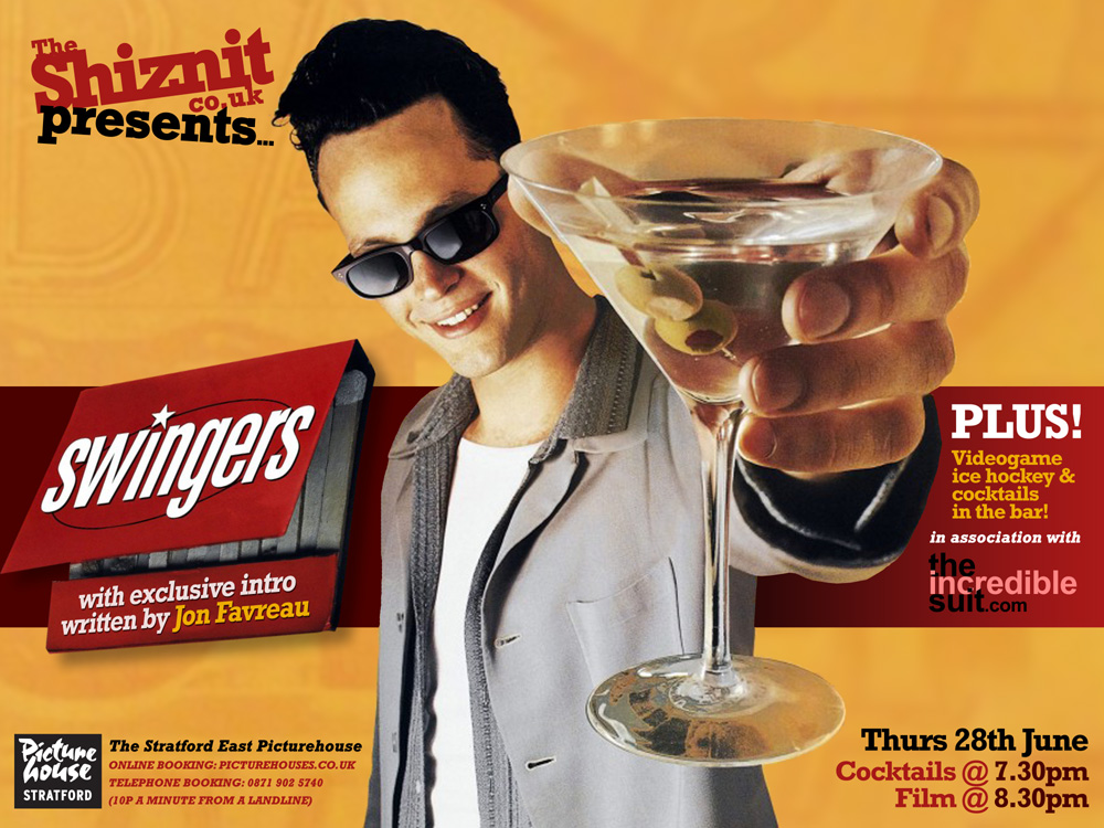 TheShiznit.co.uk presents: Swingers   Movie Feature